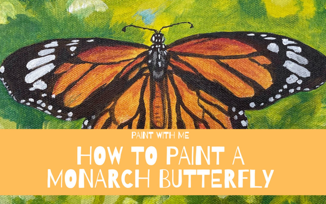 How to Paint a Monarch Butterfly with Acrylics